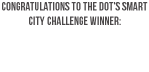 Congratulations to the DOT's Smart City Challenge Winner: Columbus, OH